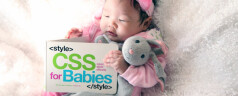 CSS for Babies!